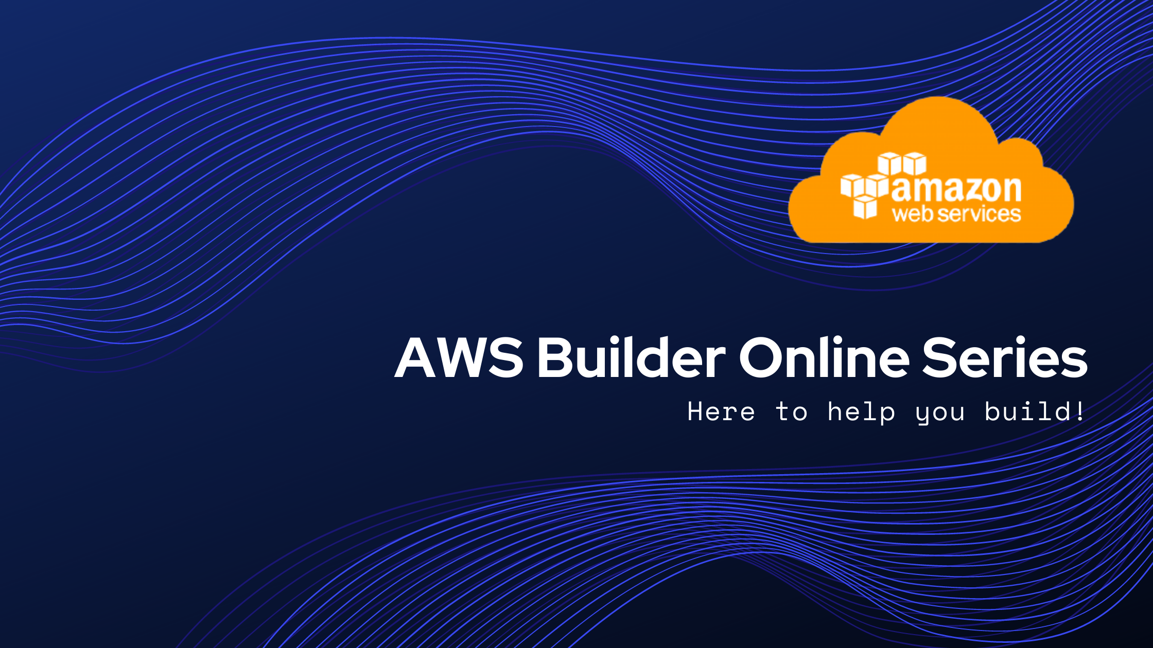 AWS Builders Online Series